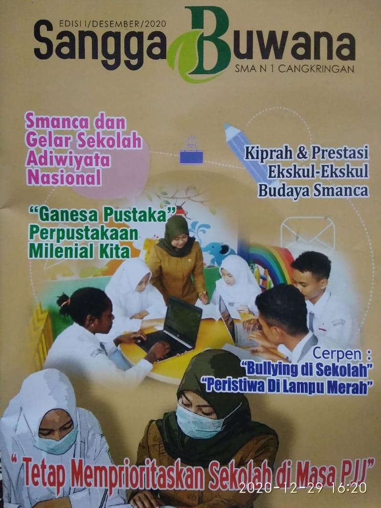 """TERBITKAN MAJALAH SEKOLAH """" SANGGA BUWANA"""" EDISI 1 Masa Pandemi Covid-19 Tim Jurnalis SMANCA Tetap Berkreasi"""